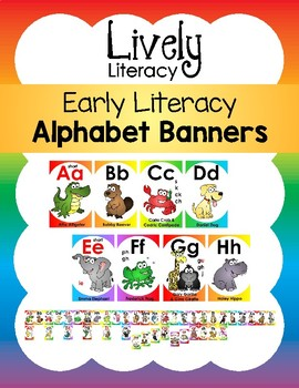 Lively Literacy Alphabet Banners