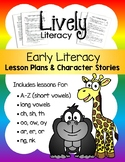 Lively Literacy Early Literacy Lessons & Stories