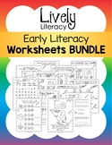 Lively Literacy Early Literacy Worksheets BUNDLE
