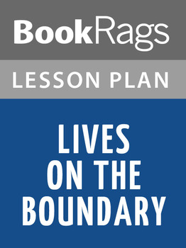 Lives on the Boundary: Lesson Plans