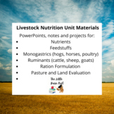 Livestock Nutrition and Digestion- unit bundle