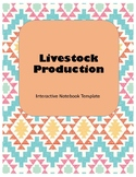 Livestock Production Interactive Notebook Agriculture Science