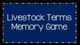 Basic Livestock Terms Memory Game