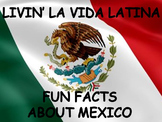 Livin' La Vida Latina - Fun Facts about Mexico in English