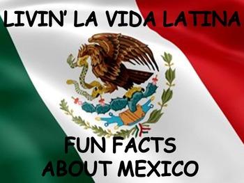Livin' La Vida Latina - Fun Facts about Mexico in English
