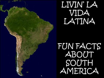 Livin 39 la vida latina fun facts about south america in for Interesting fact about america