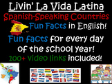 Livin' La Vida Latina - Fun Facts about Spanish-Speaking Countries in English