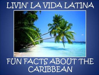 Livin' La Vida Latina - Fun Facts about the Caribbean in English