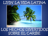 Livin' La Vida Latina - Fun Facts about the Caribbean in Spanish