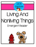 Living And Nonliving Things - Emergent Reader