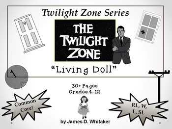 Living Doll Twilight Zone Episode Unit Resource Common Core