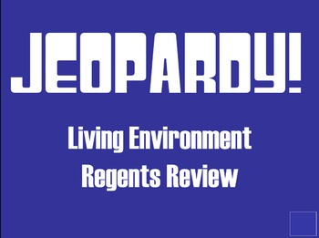 Living Environment Regents Review jeopardy! gameboard