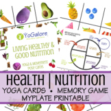 Healthy Living | Nutrition Bundle with Yoga Pose Cards