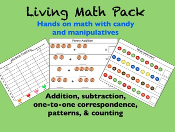 Living Math Activity Pack- Fun Math with Candy and Manipulatives