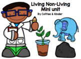 Living & Non-Living Mini Unit