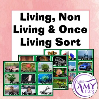Living, Non Living & Once Living
