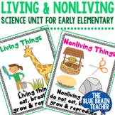 Living & Nonliving Mini Science Unit for Preschool & Kindergarten