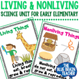 Living & Nonliving Mini Science Unit for Preschool & Kindergarten