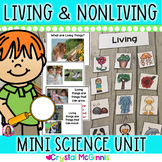 Dollar Deal! Living & Nonliving Mini Unit (10 Activities Included)