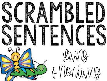 Living & Nonliving: Scrambled Sentences