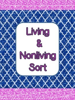 Living & Nonliving Sort {File Folder Ready}