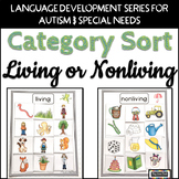 Living Nonliving Sort for Autism Early Childhood Special Education