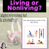 Living vs. Nonliving Things adapted book & activities, spe