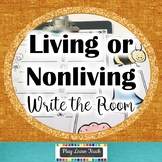 Living or Nonliving Write the Room