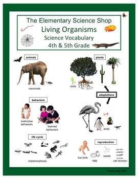 Living Organisms 4th - 5th Grade