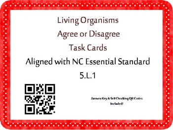 Living Organisms Task Cards {Agree/Disagree Statements} CC