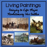 Living Paintings-Bringing to Life Major Revolutionary War Battles