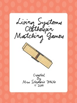 Living Systems Clothespin Matching Games
