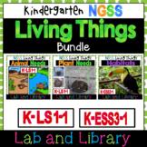 Living Things Bundle: A Kindergarten NGSS Science Unit (K-LS1-1, K-ESS3-1)