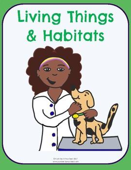 Living Things & Habitats No-Prep Thematic Unit Plan
