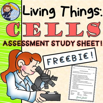 Living Things: Cells Test Study Sheet