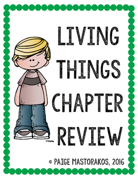 Living Things Chapter Review