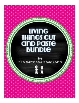 Living Things Cut and Paste Activities Bundle