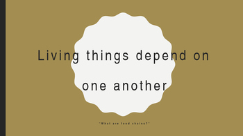Living Things Depend on One Another, Lesson 2