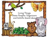Living Things:  Graphic Organizers and Bulletin Board Ideas
