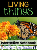 Living Things Interactive Notebook