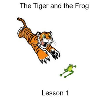 Reading Mastery Lesson 1: The Tiger and the Frog