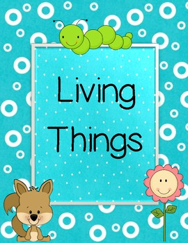 """Living Things - Make a """"picture book"""""""