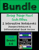 Living Things Need Each Other BUNDLE- Science Interactive Notebook & Journal