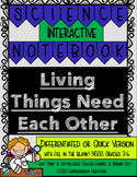 Living Things Need Each Other Differentiated/Quick Version
