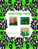 Living Things: Plants