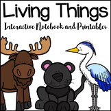 Living Things Science Interactive Notebook and Printables