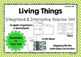 Living Things Unit Plan- Australian Curriculum- Foundation Years