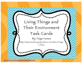 Living Things and Environments Task Cards