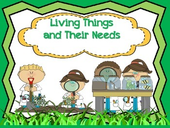 Living Things and Their Basic Needs
