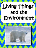 Living Things and the Environment: Abiotic, Biotic, Populations, Ecosystems.....